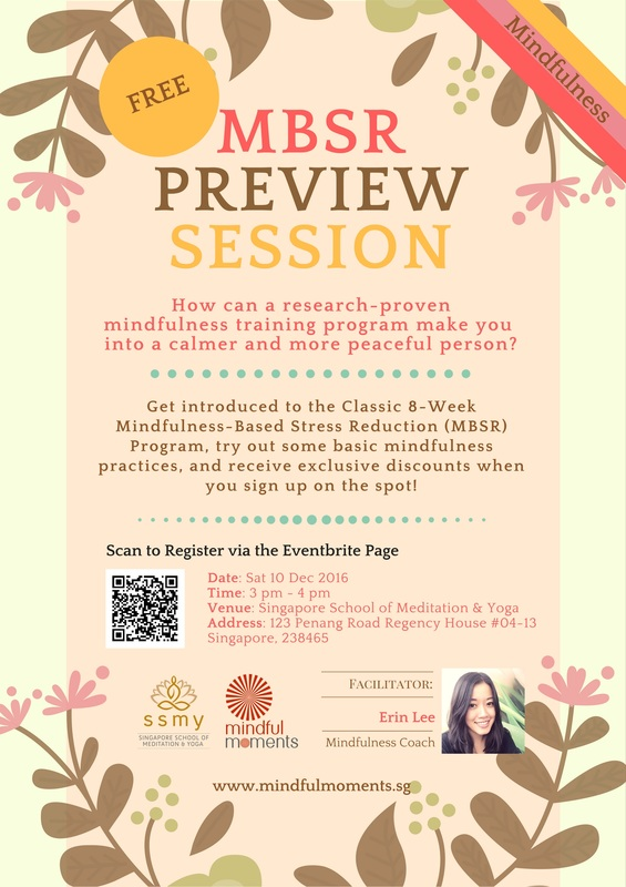 Free MBSR Preview Session - Mindfulness-Based Stress Reduction Program - Organized by Mindful Moments and Singapore School of Meditation and Yoga