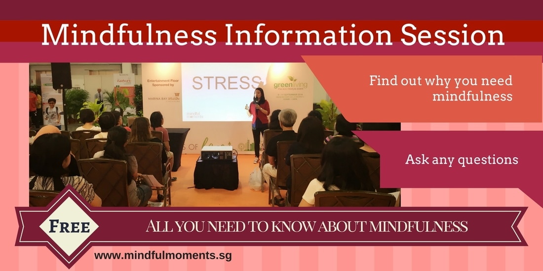 Mindfulness Information Session Mindful Moments Singapore