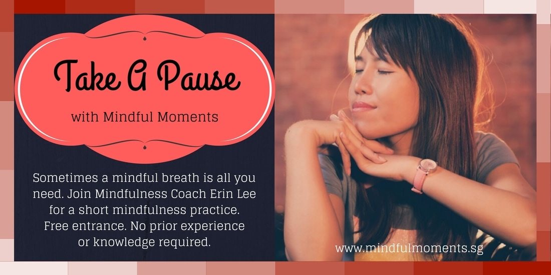 Take A Pause with Mindful Moments - Free Community Practice in Singapore