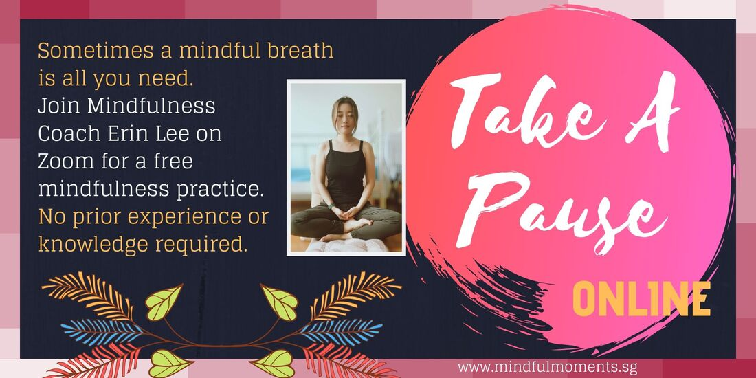 Take A Pause Free Mindfulness Practice at Mindful Moments Singapore